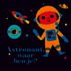 Astronaut, waar ben je? _1